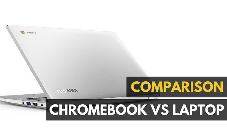 Chromebook vs. Ordinateur portable